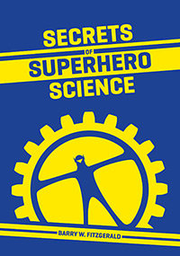 Secrets of Superhero Science: Interactive Book Presentation